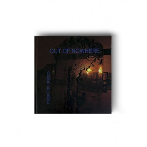 Livro Out of Nowhere - Miguel Rio Branco